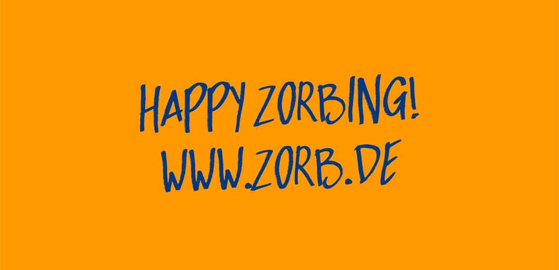 Happy Zorbing - seit 1997